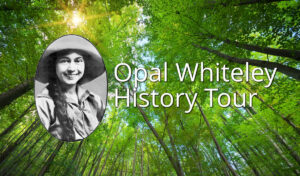 opal whiteley history tour with steve williamson